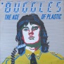 The Age Of Plastic - Buggles