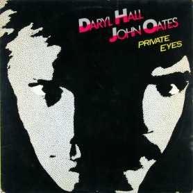 Private Eyes - Daryl Hall and John Oates
